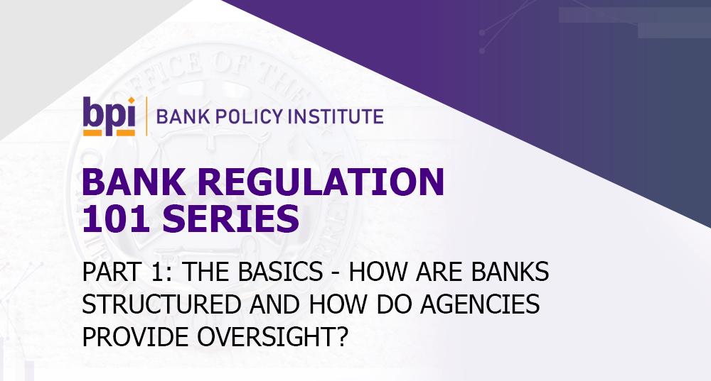 Bank Regulation 101 Series image
